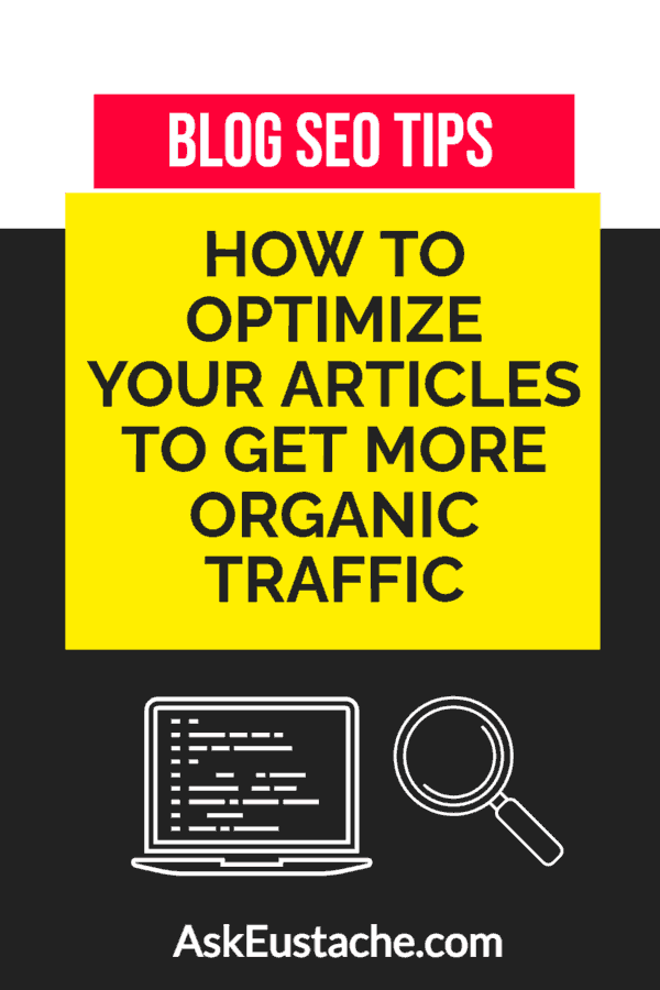 Blog SEO Tips to Optimize Articles to Grow Organic Traffic
