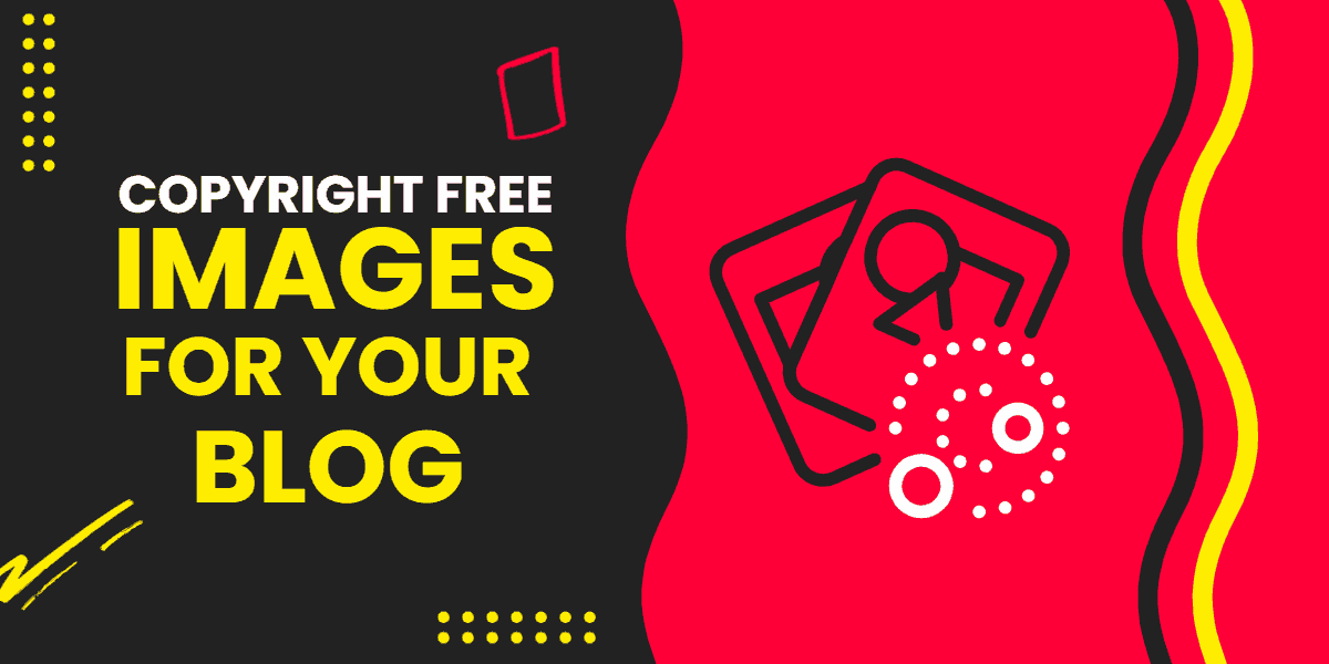 5+ Sites To Download Copyright Free Images For Commercial Use