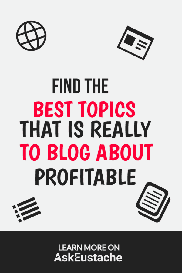 Find the Best Topics to Blog About