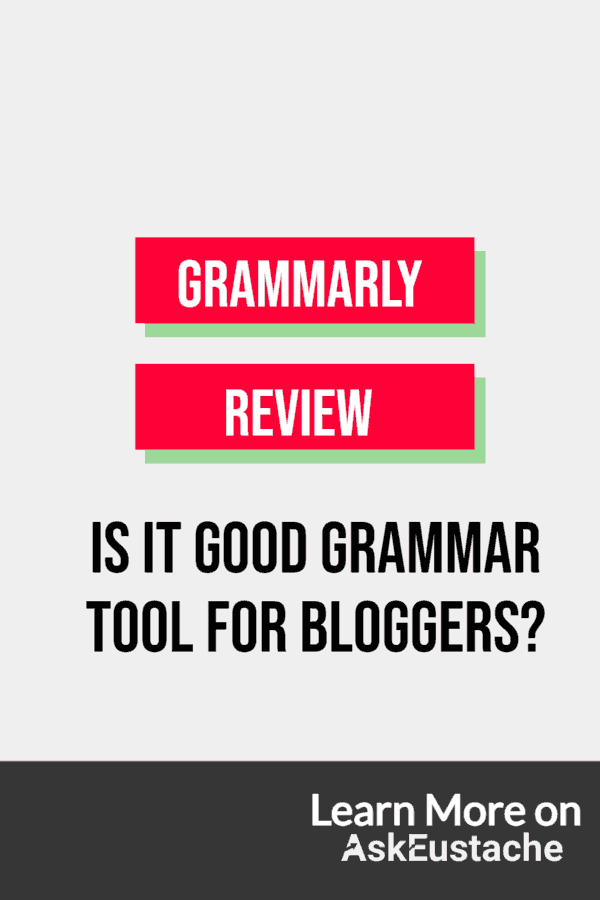 Grammarly Reviewed