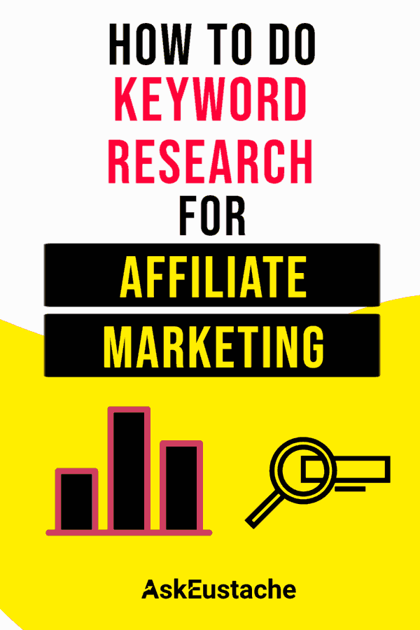 How to Do Keyword Research for Affiliate Marketing