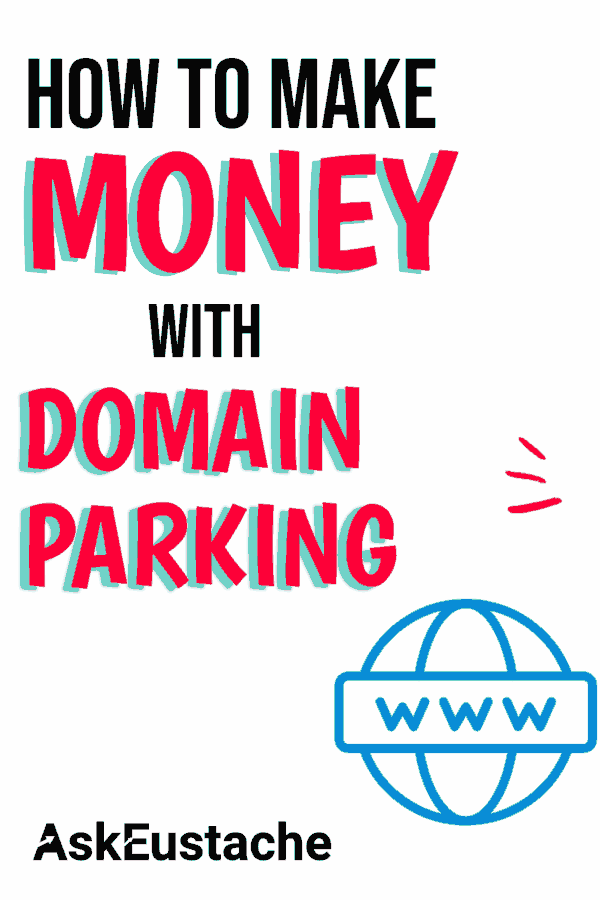 how to make money with domain parking