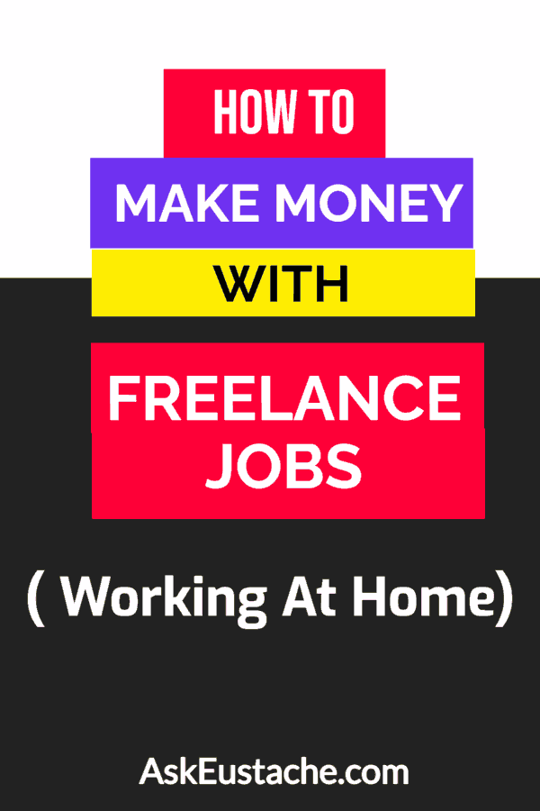 how to make money with freelance jobs working at home