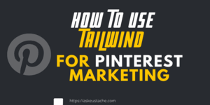 How to Use Tailwind To Get More Traffic on Pinterest