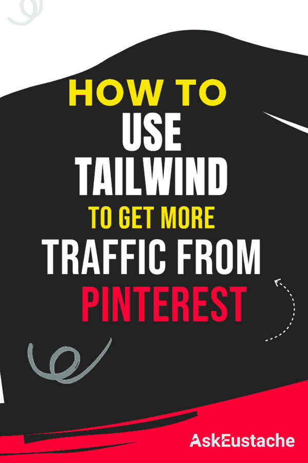 how to use Tailwind to get more traffic from Pinterest