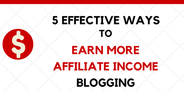 smart tips to increase affiliate income on your blog