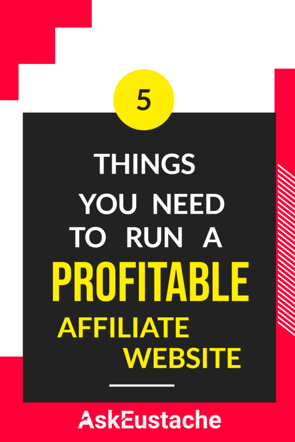 what you need to run a profitable affiliate website