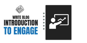 5 Experts Share 10 Killing Tips To Write Seductive Blog Post Introduction That Retains Readers